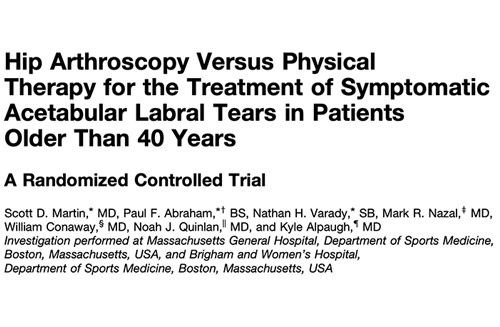 Hip Arthroscopy Versus Physical Therapy for the Treatment of Symptomatic Acetabular Labral Tears in Patients Older Than 40 Years